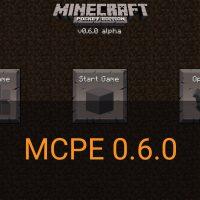 Скачать Minecraft PE 0.6.0